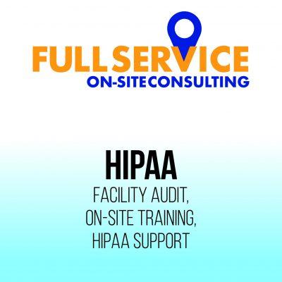 Full Service onsite HIPAA compliance service